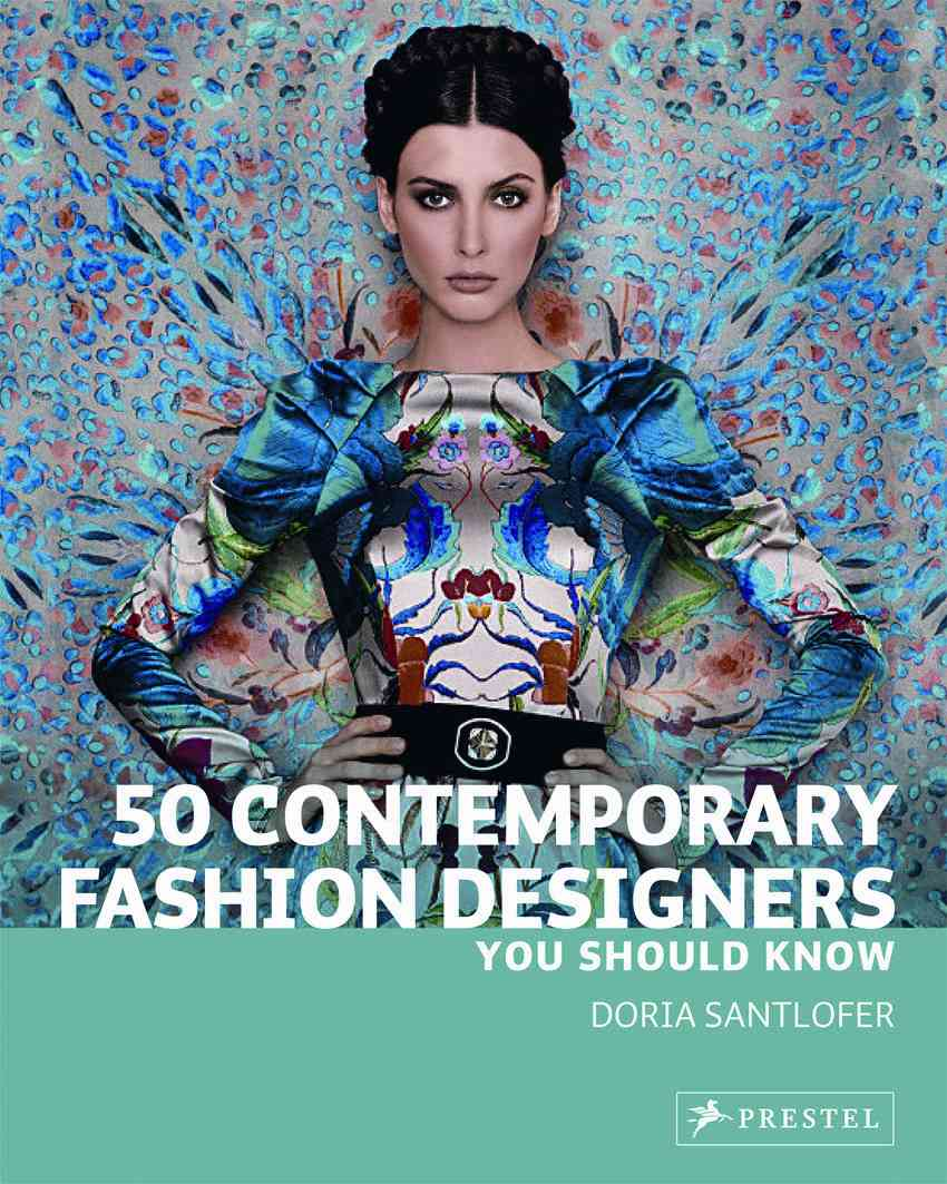 50 Contemporary Fashion Designers By Santlofer, Doria